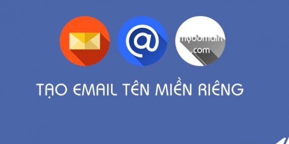 Tạo email theo tên miền riêng