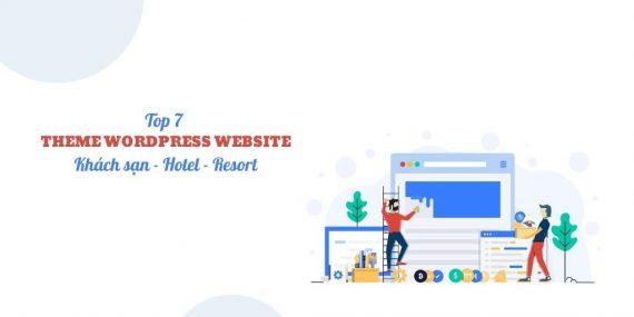 Top 7 theme wordpress cho website khách sạn nổi bật nhất